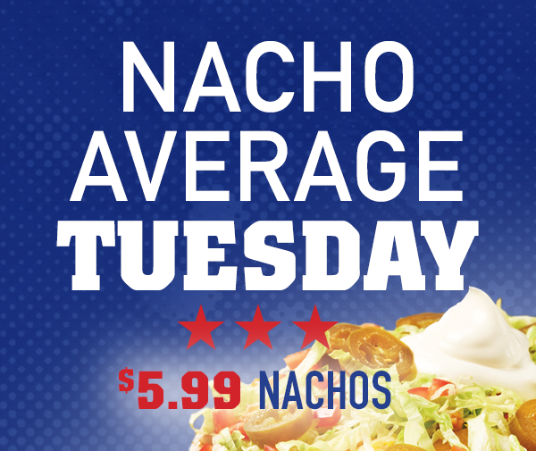 Nacho Tuesday