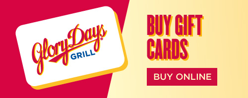 Buy Glory Days Grill Restaurant & Sports Bar Gift Cards